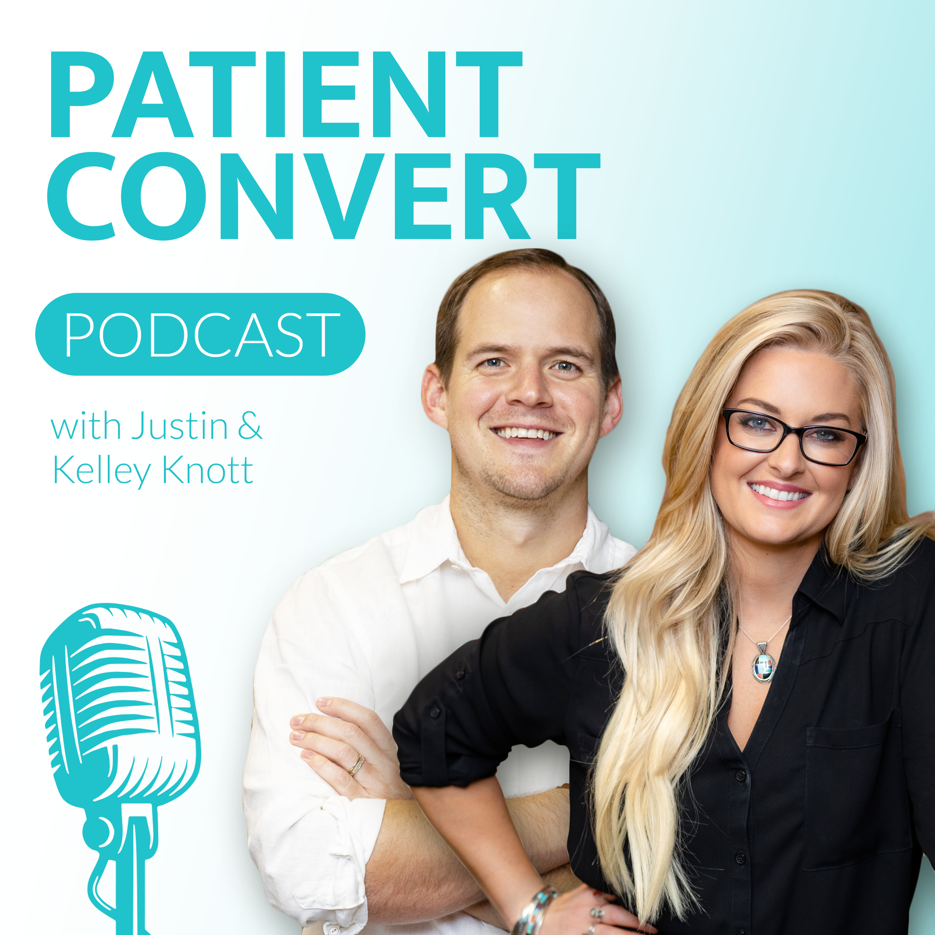 patient convert podcast healthcare marketing podcast